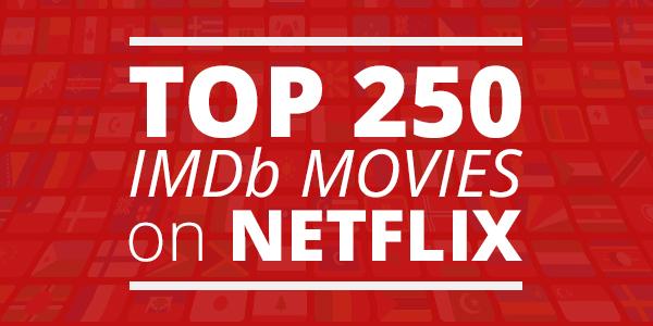 Imdb top 250 on netflix