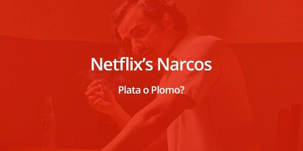Netflix Narcos - Plata o Plomo?