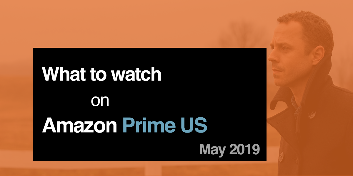 What's new on Amazon Prime in May 2019   playmoTV